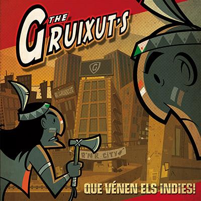 """The Gruixut's - """"Que venen els indies!"""""""