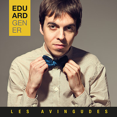Eduard Gener - Les Avingudes