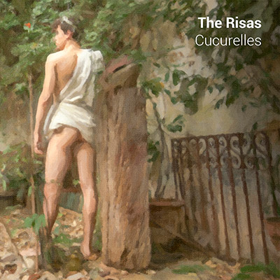 "The Risas - ""Cucurelles"""