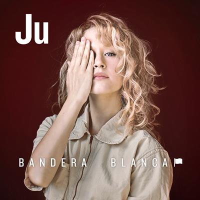 Ju - BANDERA BLANCA