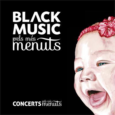 Black Music pels més Menuts - Black Music pels més Menuts