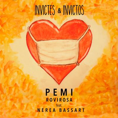 Pemi Rovirosa - Invictes & Invictos