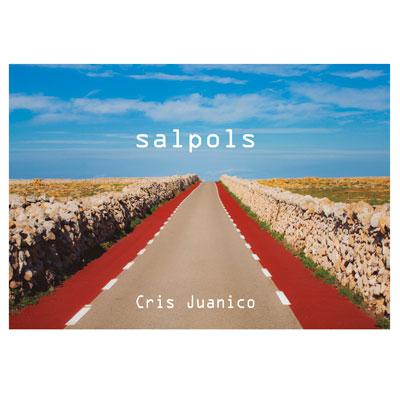 """Cris Juanico - """"Salpols"""""""