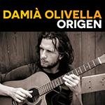 Damià Olivella - Origen